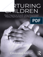 Nurturing Children From Trauma to Growth Using Attachment Theory, Psychoanalysis and Neurobiology by Graham Music (z-lib.org).pdf