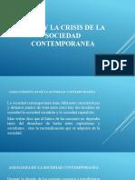 ETICA Y CRISIS DE LA SOCIEDAD  CONTEMPORANEA (1)