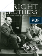 The Wright Brothers, A History From Beginning to End