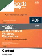 5a. Aruba Airheads Tech Talk Live Sept 24th 2019 - Wireless Diagnostics.pdf