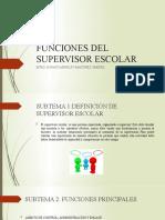 FUNCIONES DEL SUPERVISOR ESCOLAR