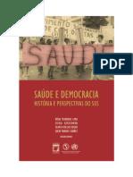 Saúde e Democracia História e perspectivas do SUS by coll. (z-lib.org) (1)