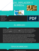 MERCADO, INFLACIÓN Y MONEDA