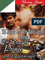 Jane Wallace-Knight - Agencia Felices Para Siempre Despues Del Apareamiento 3 -El Príncipe Dragón