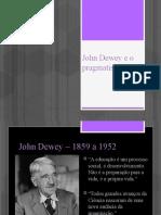 John Dewey e o pragmatismo