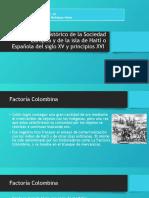 tarea 3 El contexto Histórico de la Sociedad Europea y de la isla de Haití o Española a finales del siglo XV y principios del XVI
