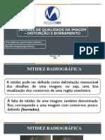 11 - DISTORÇÃO E BORRAMENTO RADIOGRÁFICO