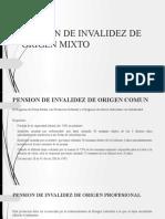 PENSIÓN DE INVALIDEZ DE ORIGEN MIXTO