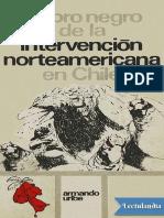 El libro negro de la intervencion norteamericana en Chile - Armando Uribe.pdf