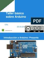 tallerdeintroduccinaarduinoosl2014-140325053510-phpapp01