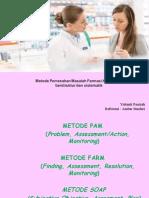 7-METODE FARM VS SOAP VS PAM