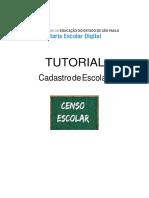Tutorial Cadastro de Escolas - Censo Escolar - Plataforma SED