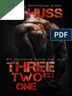 Three, Two, One (321) - J A Huss