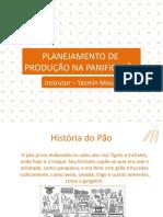 PLANEJAMENTO DE PRODUÇÃO NA PANIFICAÇÃO