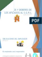 DERECHOS Y DEBERES DE LOS AFILIADOS AL SGRL