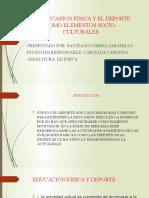 LA EDUCASION FISICA Y EL DEPORTE COMO ELEMENTOS SANTIAGO