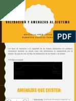VALIDACION-Y-AMENAZAS-AL-SISTEMA.pptx