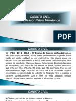 Prof. Rafael Mendonça - Direito Civil - Questões Extras