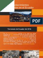 Acontecimientos importantes en el Ecuador