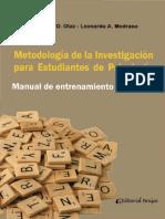 Olaz y Medrano (2014) Metodología De La Investigación Para Estudiantes De Psicología, Manual De Entrenamiento Y Práctica