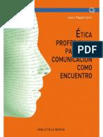Ética profesional para una comunicación como encuentro.pdf