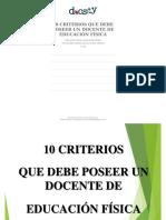 10 CRITERIOS QUE DEBE POSEER UN DOCENTE DE EDUCACIÓN FÍSICA