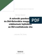 A szlovák gazdaság és Dél-Szlovákia magyarlakta vidékeinek fejlődése az EU-csatlakozás óta