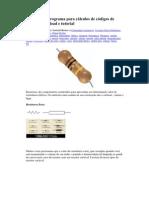 Resistores e programa para cálculos de códigos de cores