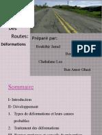 Déformations des routes