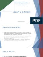 Las APIs y El Kernel