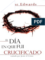El Día En Que Fui Crucuficado - Gene Edwards