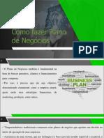 Aula 7 - Como fazer Plano de Negócios.pdf
