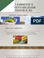 Meio ambiente e sustentabilidade na construção.pptx