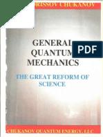 General Quantum mechanics