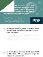 MODELO DE LEAVELL Y CLARK COMO MARCO DESCRIPTIVO DENTRO DE LAS INVESTIGACIONES SOBRE EL VIRUS DE LA HEPATITIS B EN NIÑOS CON INFECCIÓN POR VIH_SIDA DEL GRUPO DE INVESTIGACIÓN GASTROHNUP DE LA UNIVERSIDA