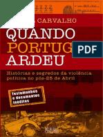 Quando Portugal Ardeu - Miguel Carvalho