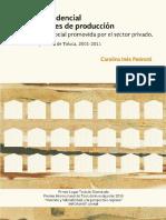 l-Calidad-residencial-condiciones-de-produccion en la vivienda social promovida por el sector privado. PEDROTTI