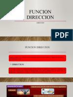 FUNCION DIRECCION