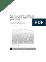 RODRÍGUEZ DÍAZ Cuba en El Umbral de La Primera República. Notas Desde La Historiografía Cubana