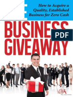 Allen, Carl - The Business Giveaway_ How To Acquire A Quality, Established Business For Zero Cash_ Veteran Business Acquirer Reveal's Secret� Formula For The First Time-Ninja Acquisitions Limited (201