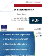 Why an Export Network? David Bone, Somar International