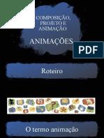 COMPOSIÇÃO, PROJETO E ANIMAÇÃO-animacoes1