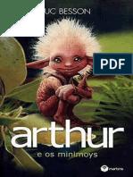 Arthur e os Minimoys - Luc Besson