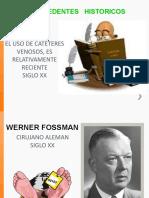 ANTECEDENTES Y TIPOS DE CATÉTER