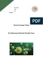 Novel Corona Virus (COVID-19)