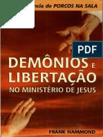 134 Demônios e libertação no ministério de Jesus - Frank Hammond