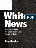 White News Why Local News Programs Dont Cover People of Color by Heider, Don (z-lib.org)