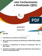 VISÃO_GERAL_CBTC_26_10_16 - DISSEMINANDO_CONHECIMENTO