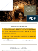 IMPACTES DECORRENTES DA ATIVIDADE MINEIRA [Guardado automaticamente].pptx