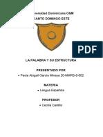 Unidad 3 LA PALABRA Y SU ESTRUCTURA Paola García